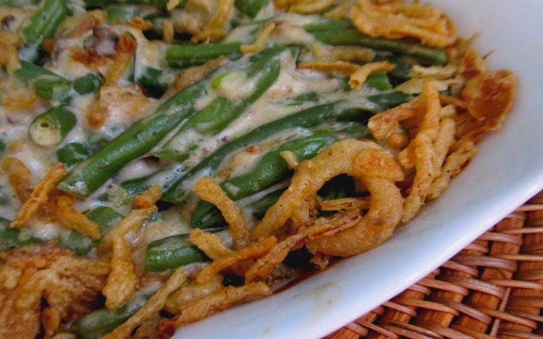 The Best Green Bean Casserole – THANKSGIVING