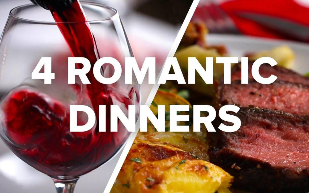 4 Romantic Dinners For Date Night