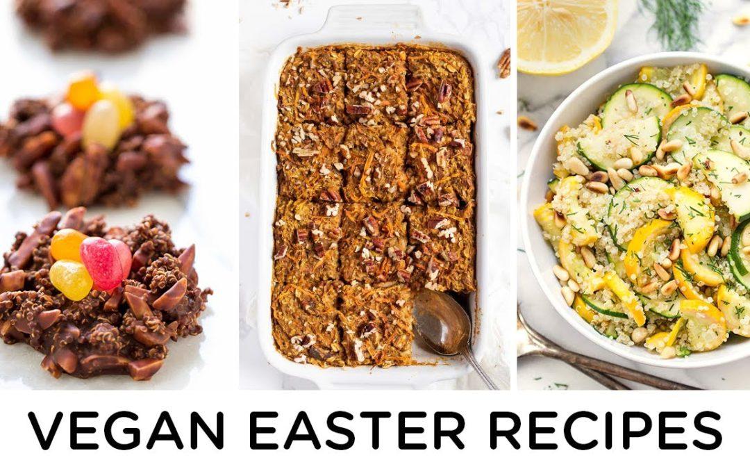 VEGAN EASTER RECIPES ‣‣ 3 healthy holiday recipes