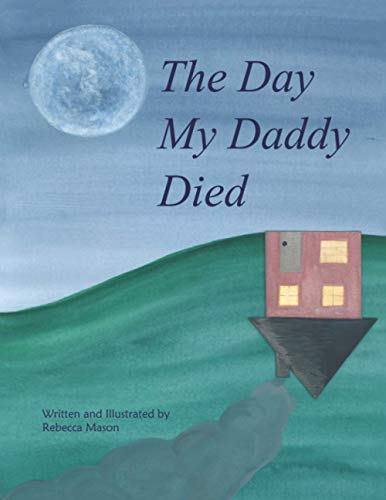 The Day My Daddy Died