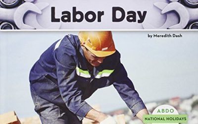 Labor Day (National Holidays (Abdo Kids))